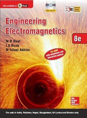Engineering Electromagnetics (Eighth Eidtion): J.A. Buck,M. Jaleel Akhtar,W.H. Hayt