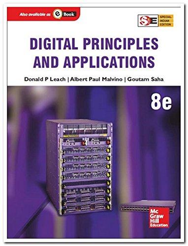 Digital Principles and Applications (Eighth Edition), (SIE): Albert Paul Malvino,Donald P. Leach,...