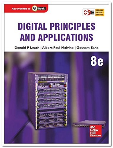 Digital Principles and Applications (Eighth Edition), (SIE): Albert Paul Malvino,Donald