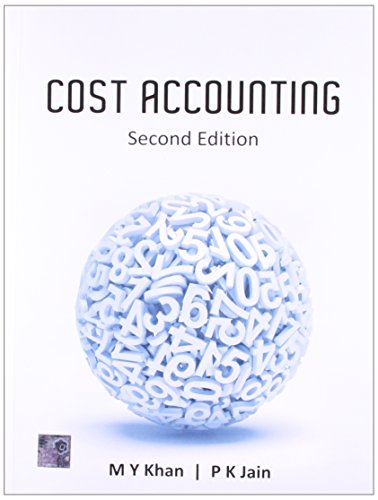Cost Accounting, 2Nd Edn: M.Y. Khan &