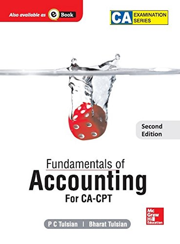 Fundamentals of Accounting: For CA-CPT (Second Edition): Bharat Tulsian,P.C. Tulsian