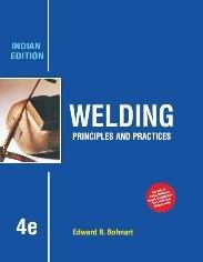 9789339204013: 4 ed - Welding: Principles & Practices