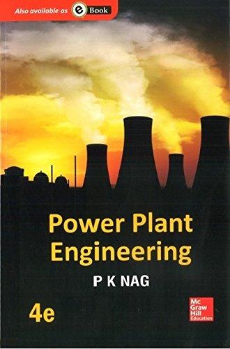 Power Plant Engineering (Fourth Edition): P.K. Nag