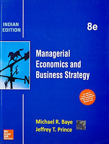9789339204068: MANAGERIAL ECONOMICS AND BUSINESS STRATEGY 8TH EDITION