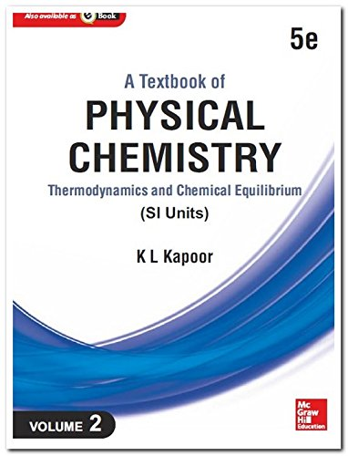Textbook Of Physical Chemistry, Thermodynamics And Chemical: Kapoor,K.L.