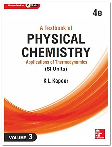 Textbook Of Physical Chemistry Applications Of Thermodynamics: Kapoor,K.L.