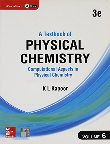 Textbook Of Physical Chemistry, Computational Aspects In: Kapoor,K.L.