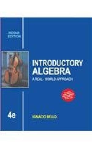 Introductory Algebra: A Real-World Approach: Bello,I.