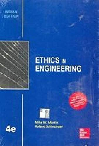 9789339204457: Ethics in Engineering (Edn 4) By Mike Martin,roland Schinzinger