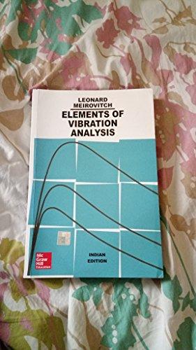 Elements of Vibration Analysis: Leonard Meirovitch