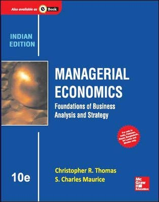 9789339205041: MANAGERIAL ECONOMICS: FOUNDATIONS OF BUSINESS ANALYSIS AND STRATEGY 10TH EDITION