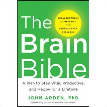 9789339205058: The Brain Bible : A Plan to Stay Vital, Productive and Happy for a Lifetime (English) 1st Edition