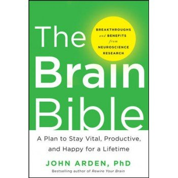 9789339205058: The Brain Bible: How to Stay Vital, Productive, and Happy for a Lifetime