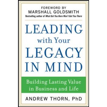 9789339205096: Leading With Your Legacy In Mind Building Lasting Value In Business And Life