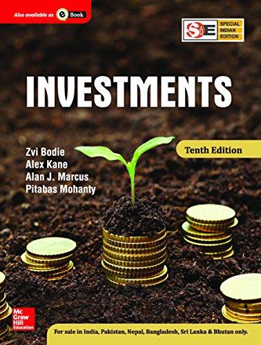 Investments (Tenth Edition): Alan J. Marcus,Alex Kane,Pitabas Mohanty,Zvi Bodie