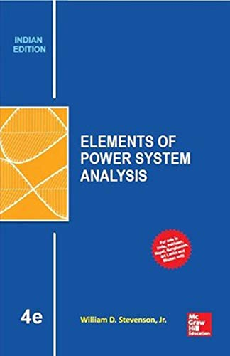 Elements of Power System Analysis (Fourth Edition): William D. Stevenson