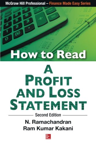 How to Read A Profit And Loss: Dr. N Ramachandran;