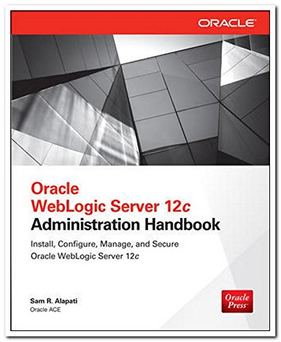 9789339218126: ORACLE WEBLOGIC SERVER 12C ADMINISTRATION HANDBOOK