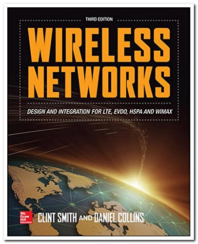 Wireless Networks (Third Edition): Daniel Collins,Clint Smith