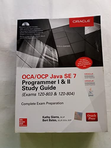 9789339218447: Oca/ocp Java Se 7 Programmer I & Ii Study Guide (Exams 1z0-803 & 1z0-804) by Kathy Sierra (2014-07-31)