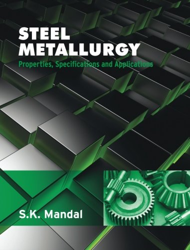 9789339218836: Steel Metallurgy