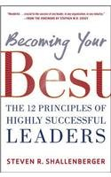 9789339219321: Becoming Your Best : The 12 Principles Of Highly Successful Leaders