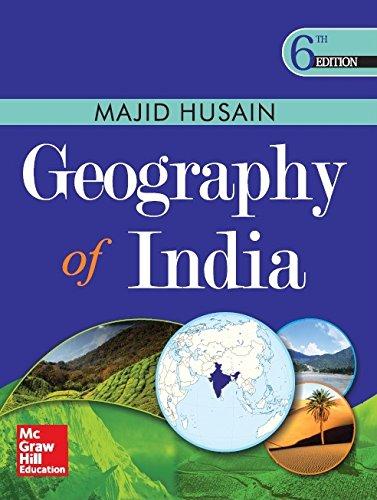 Geography of India, 6th Edition: Husain, Majid