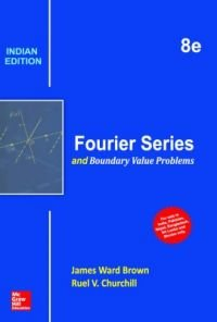 Fourier Series And Boundary Value Problems, 8Ed: James Brown And
