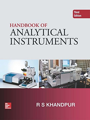 Handbook Of Analytical Instruments, 3 Edition: R. S. Khandpur