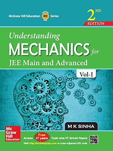 Understanding Mechanics for JEE Main and Advanced: M K Sinha
