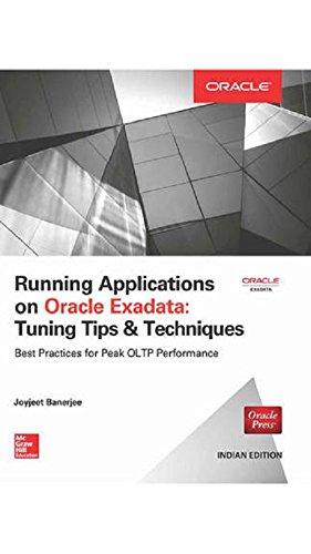 Running Applications On Oracle Exadata: Tuning Tips: Joyjeet Banerjee