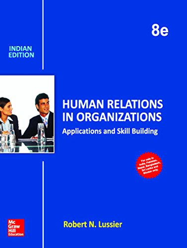 9789339223175: Human Relations In Organizations: Applications And Skill Building (English) 8 Edition