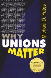 9789350020326: Why Unions Matter