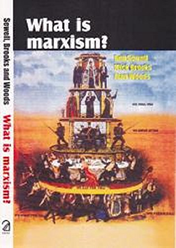 What is Marxism?: Rob Sewell,Mick Brooks,Alan Woods