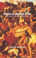 9789350020807: Children of Abraham at War: The Clash of Messianic Militarisms