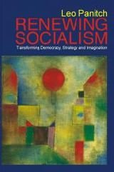 9789350020821: Renewing Socialism: Transforming Democracy, Strategy and Imagination