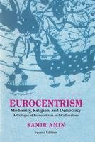9789350021316: Eurocentrism: Modernity, Religion & Democracy - A Critique of Eurocentrism and Culturalism (2nd Ed.)