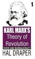 9789350021330: Karl Marx's Theory of Revolution: Vol. 1 - State and Bureaucracy