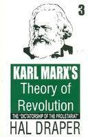 9789350021354: Karl Marx's Theory of Revolution: Vol. 3 - The