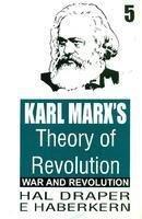 9789350021378: Karl Marx's Theory of Revolution: Vol. 5 - War and Revolution