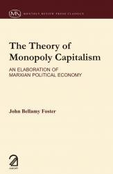 9789350021415: The Theory of Monopoly Capitalism : An Elaboration of Marxism Political Economy