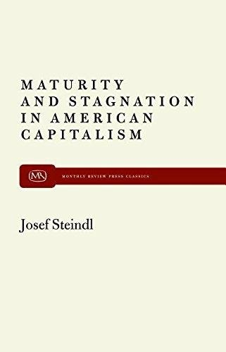 9789350021477: Maturity and Stagnation in American Capitalism