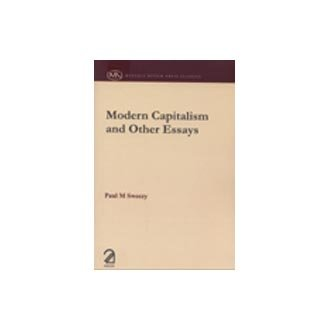 Modern Capitalism and Other Essays: Paul M Sweezy