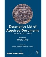 Descriptive List of Acquired Documents, Volume 6 (1831-1850): Sanjay Garg