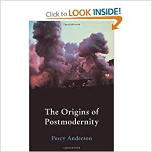The Origins of Postmodernity: Perry Anderson