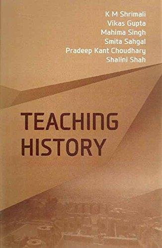 Teaching History: K M Shrimali,