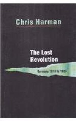 9789350022986: The Lost Revolution - Germany 1918 to 1923