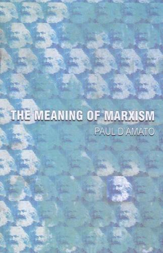 9789350022993: Meaning of Marxism