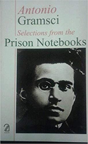 Antonio Gramsci: Selections from the Prison Notebooks: Antonio Gramsci