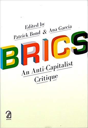 9789350023785: BRICS: An Anti Capitalist Critique